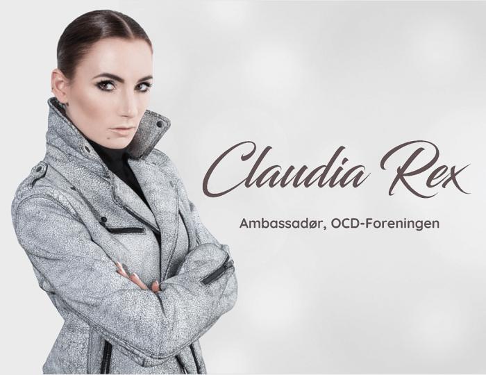 Claudia Rex, Ambassadør, OCD Foreningen