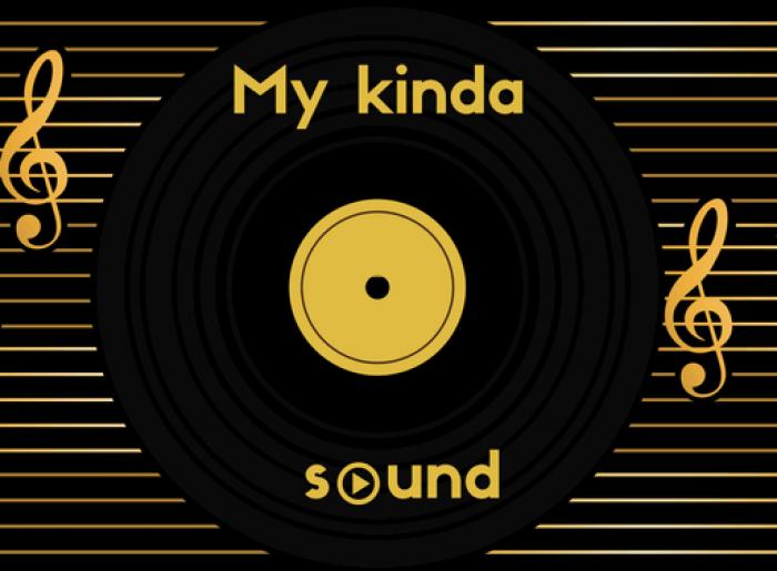 My kinda sound